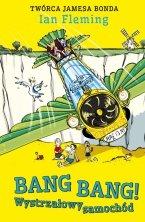 Bang Bang! Wystrzałowy samochód