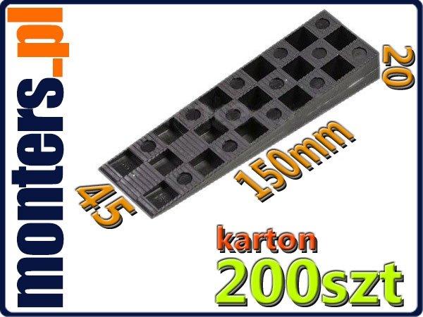 Klin DUŻY kliny montażowe duże 20x45x150 200szt