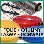 Folie / Otuliny / Taśmy / Uchwyty
