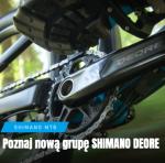 Prezentacja nowych grup Shimano Deore M6100 | M5100 | M4100