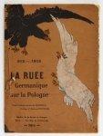 [SOSZYŃSKI Jerzy] d'Ostoya – La ruee germanique sur la Pologne. 915-1915. Album de seize lithographie de ... Preface d'Antoine Potocki
