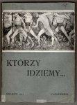 Którzy idziemy ... Organ Zrzeszonych Kół Naukowych uczniów Uniwersytetu Jagiellońskiego. R.1, nr 1. Październik 1913