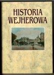 Historia Wejherowa. Pod redakcją Józefa Borzyszkowskiego