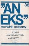 Aneks - kwartalnik polityczny. Nr 38.