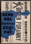 Rawicz Jerzy - Generał Zagórski zaginął... z tajemnic lat międzywojennych