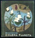 Krapiwin Władysław - Zielona planeta. Ilustrowała Anna Włoczewska
