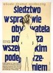 Flisak Jerzy - Śledztwo w sprawie obywatela poza wszelkim podejrzeniem.