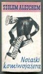 Alejchem S. - Notatki komiwojażera. Przełożył Jakub Appenszlak. Okładkę projektował Aleksander Stefanowski, rysunek na okładce Marc Chagall