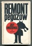 Kwiatkowski Jerzy - Remont pegazów. Szkice i felietony
