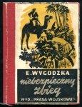 Wygodzka Emma - Niebezpieczny zbieg. Powieść o narodowej wojnie wyzwoleńczej w Indiach. Okładkę projektował Konstanty Sopoćko.
