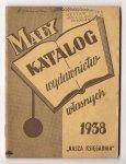 [Katalog]. Mały katalog wydawnictw własnych. Nasza Księgarnia. 1938.