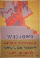 Dunikowski Xawery - Wystawa Xawerego Dunikowskiego. Pomniki, rzeźba, malarstwo