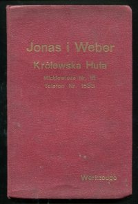 Ausgabe 1929. Preisliste uber Werkzeuge von Jonas i Weber. Królewska Huta. Mickiewicza nr 15 [...] [Katalog narzędzi]