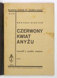 Barstow Montagu - Czerwony kwiat Anyżu. Powieść z czasów terroru. T. 2