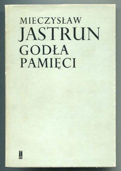 Jastrun Mieczysław - Godła pamięci.