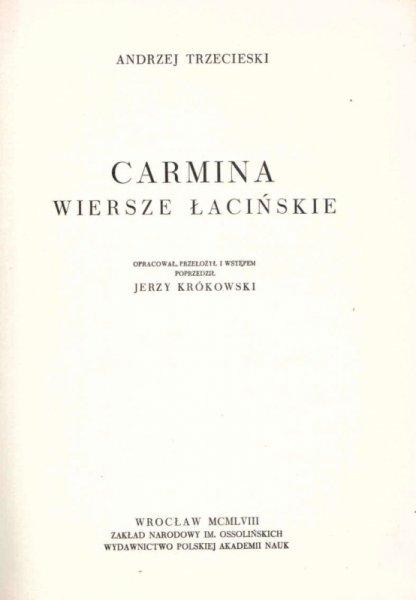 Trzecieski Andrzej - Carmina. Wiersze łacińskie. Opracował, przełożył i wstępem poprzedził Jerzy Krókowski. [Biblioteka Pisarzów Polskich].