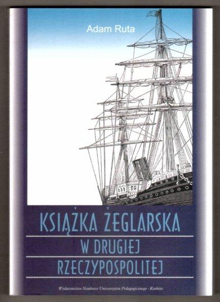 Ruta Adam - Książka żeglarska w Drugiej Rzeczypospolitej
