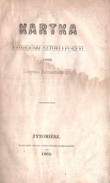 Siemieński Lucyan - Kartka z dziejów sztuki i poezyi. [Biblijoteka Domowa, Piśmiennictwo Nadobne]