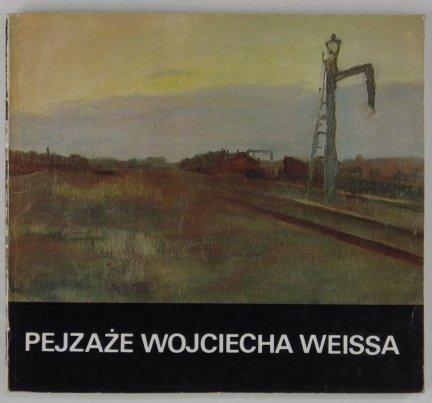 Muzeum Narodowe w Kielcach. Pejzaże Wojciecha Weissa. Katalog przygotował Łukasz Kossowski