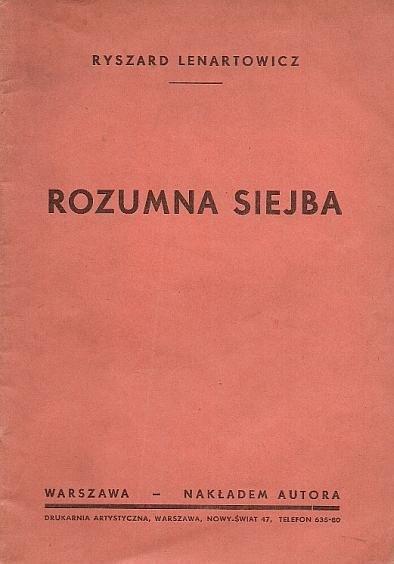 Lanartowicz Ryszard - Rozumna siejba.