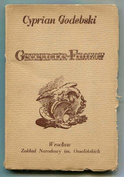 Godebski Cyprian - Grenadier-filozof. Powieść prawdziwa wyjęta z dziennika podróży roku 1799.