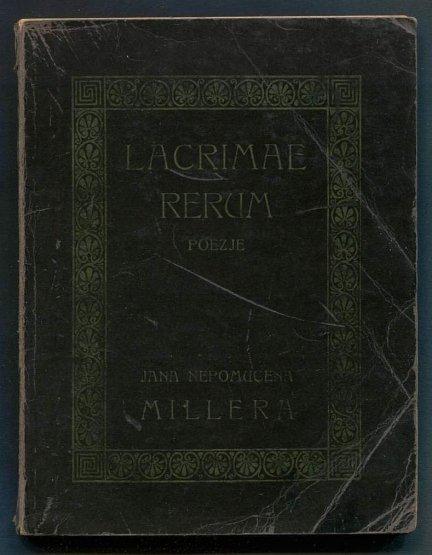 Miller Jan Nepomucen - Lacrimae rerum. Poezje.