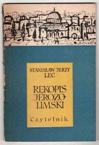 Lec Stanisław Jerzy - Rękopis jerozolimski [Okładkę proj. Zenon Januszewski]