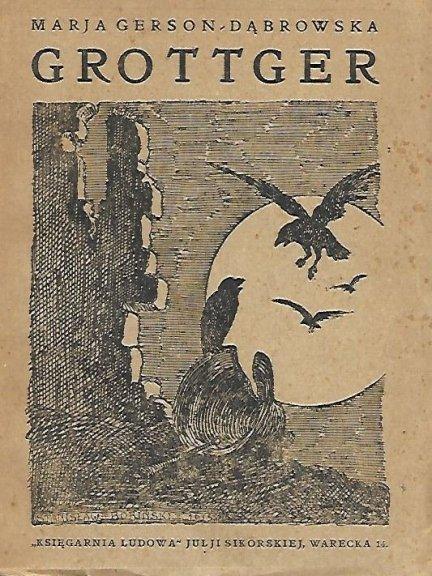 Gerson-Dąbrowska Marja - Grottger. Napisała ...