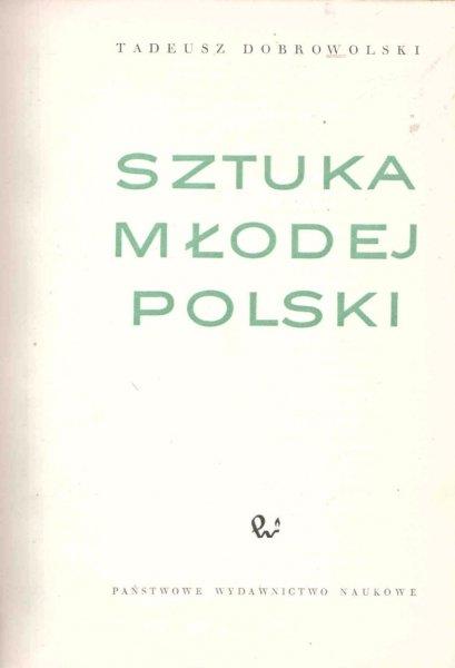 Dobrowolski Tadeusz - Sztuka Młodej Polski
