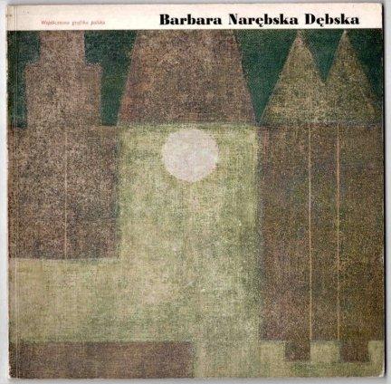 Stopczyk Stanisław K. - Barbara Narębska Dębska. [Współczesna grafika polska].