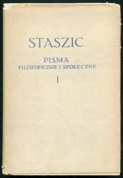 Staszic  Pisma filozoficzne i społeczne. T. 1-2 [BKF].