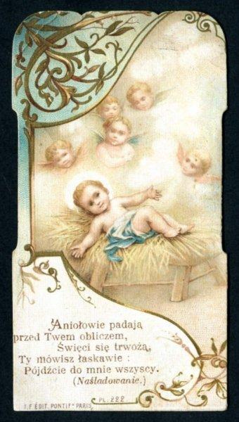 Aniołowie padają / przed Twem obliczem, / Święci się trwożą, / Ty mówisz łaskawie: / Pójdźcie do mnie wszyscy.  (Naśladowanie) [Obrazek św.]