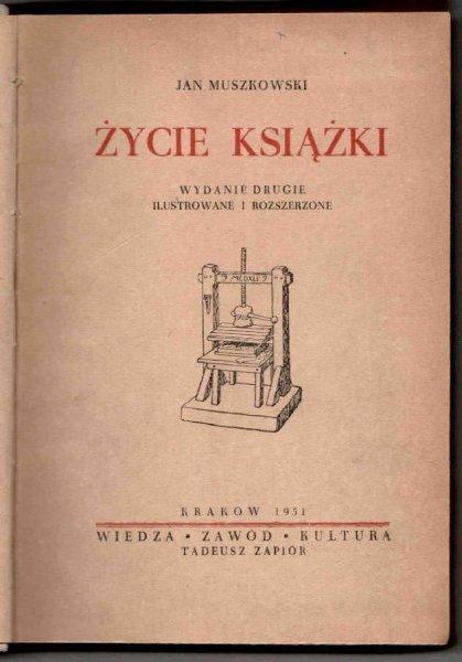 Muszkowski Jan - Życie książki.