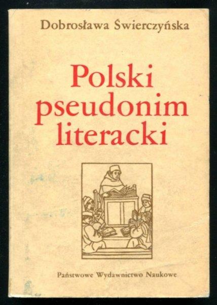 Świerczyńska Dobrosława - Polski pseudonim literacki