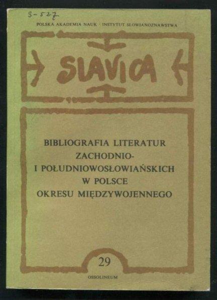 Bibliografia literatur zachodnio- i południowosłowaińskich w Polsce okresu międzywojennego.