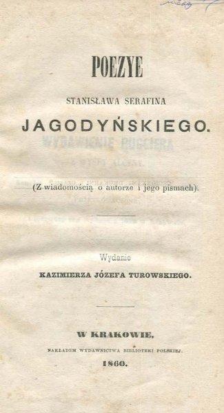 Jagodyński Stanisław Serafin - Poezye.