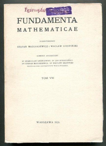Fundamenta Mathematicae. Redaktorowie: Stefan Mazurkiewicz i Wacław Sierpiński. T.8 [1960]
