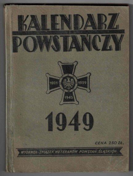 Kalendarz powstańczy na rok 1949 pod redakcją Antoniego Sylwestra
