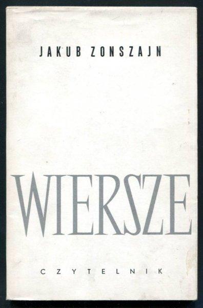 Zonsztajn Jakub - Wiersze. Przeł. J.Ficowski, T.Karpowicz, K.Koszutski, T.Kowalczyk, A.Słucki.