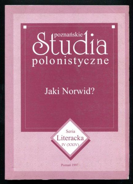 Poznańskie studia polonistyczne. Jaki Norwid?