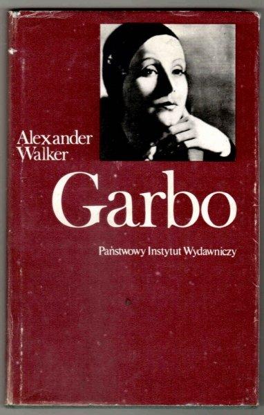 Walker Alexander - Garbo. Portret. Przełożyła Hanna Pawlikowska