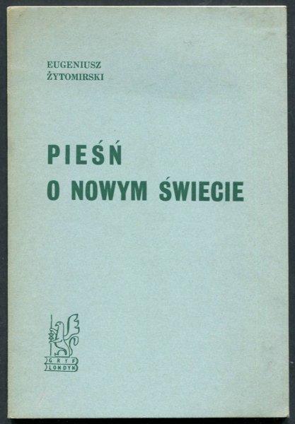 Żytomirski Eugeniusz - Pieśń o nowym świecie.