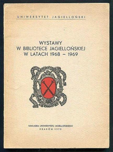 Wystawy w Bibliotece Jagiellońskiej w latach 1968-1969.