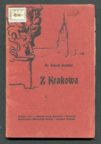 Uromski Henryk - Wnioski ... zgłoszone na walnem zgromadzeniu  Towarzystwa Miłośników Historyi i zabytków Krakowa