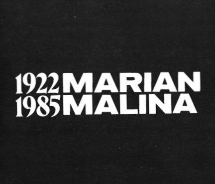 [katalog]. Muzeum Śląskie, Biuro Wystaw Artystycznych w Katowicach. Marian Malina 1922-1985