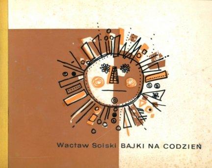 Solski Wacław - Bajki na codzień.