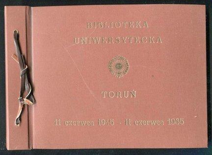 Biblioteka Uniwersytecka, Toruń. Po czterdziestu latach... Spotkanie koleżeńskie pierwszych pracowników Biblioteki Uniwersyteckiej. 11 VI 1985.