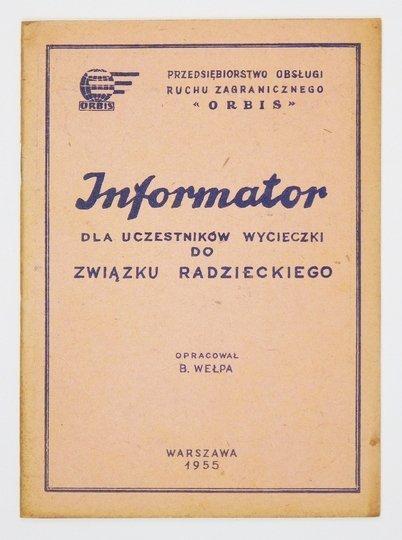 WEŁPA B. - Informator dla uczestników wycieczki do Związku Radzieckiego.