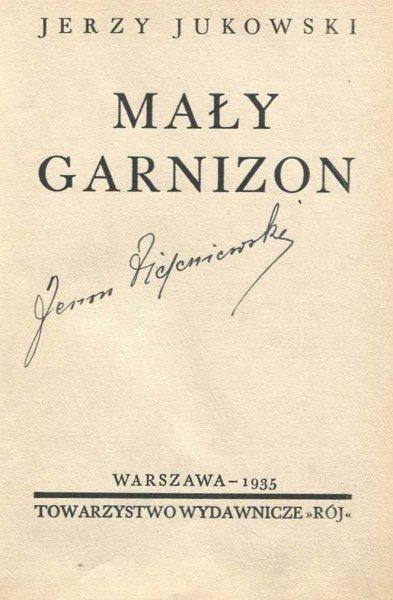 Jukowski Jerzy - Mały garnizon.