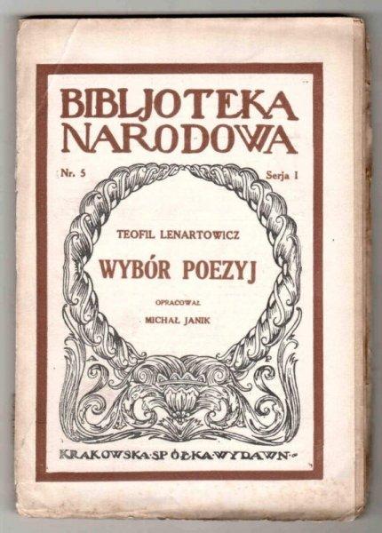 Lenartowicz Teofil - Wybór poezyj. Wstępem i objaśnieniami zaopatrzył Michał Janik. Wyd. II, rozszerzone